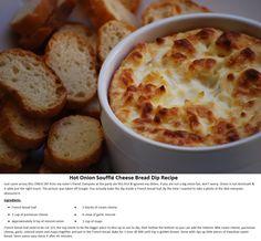 Hot Onion Soufflé Cheese Bread Dip Recipe AKA CRACK DIP