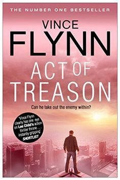Act of Treason (The Mitch Rapp Series Book 7) by [Flynn, Vince]