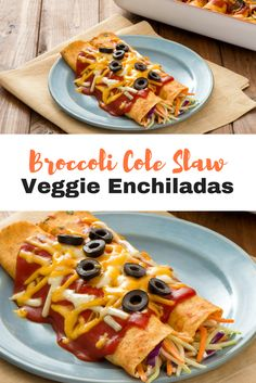 Broccoli Cole Slaw Veggie Enchiladas | Mann's Fresh Vegetables