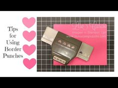 Quick Crafting Tip - Using Your Border Punches the easy way! Stampin' Up!, card, paper, scrapbook, craft, rubber, stamps, hobby, heart, www.lisasstampstudio.com