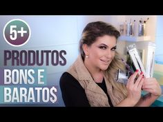 5+ DICAS DE PRODUTOS BONS E BARATOS POR ALICE SALAZAR - YouTube