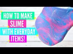 How To Make Slime With Everyday Home Ingredients// How To Make Slime Without Pure Borax ! - YouTube