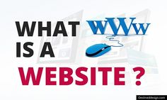 """Destineddesign.com - We often hear a lot about the name """"website"""", but do you understand what's a website,  and what effects do they have?"""