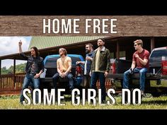 Sawyer Brown - Some Girls Do (Home Free Cover) Home Free Songs, Home Free Music, Home Free Band, Home Free Vocal Band, Sawyer Brown, Country Bands, Free Cover, Sioux City, Country Music Videos