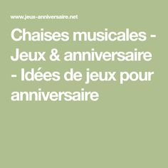 Chaises musicales - Jeux & anniversaire - Idées de jeux pour anniversaire Spy Birthday Parties, Math Equations, Pirates, Totally Spies, Party, Polaroid, Time Out Chair, Kids Playing, Bandleaders