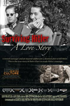 A story of wonder and heroism told by the woman who lived to tell about it. Surviving Hitler: A Love Story