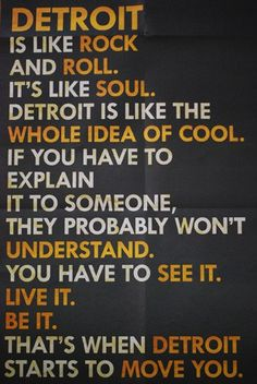Detroit.  Where I am from!