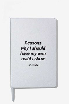 Jac Vanek Reasons Why Notebook - Gifts Drama Queens, All Gifts, Stocking Fillers, Animal Party, Letter Board, Cards Against Humanity, Writing, How To Make