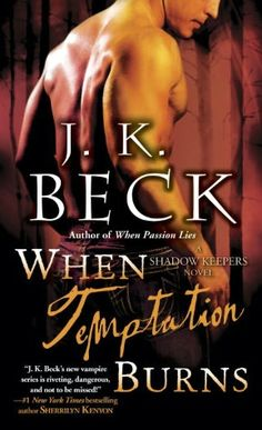 When Temptation Burns (Shadow Keepers Series #5)