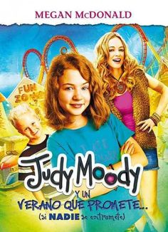 """Judy Moody y Un Verano Que Promete by Megan McDonald  Judy's big plans for the summer seem ruined when two of her best friends go away, and then her parents leave her and Stink with Aunt Opal, but a new """"thrill-a-delic"""" plan has her racing toward fun.  Suggested Grade Level: K-2nd"""