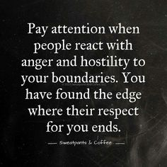 ALSO~Pay attention to anyone who invades your boundaries in any way no matter how charming and seductive it is.