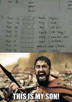 This is SPARTA! LOL