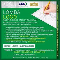 #InfoLomba #Lomba #Desain #Logo #SNI #ISO37001 #AntiPenyuapan #BSN Lomba Desain Logo SNI ISO 37001 Anti Penyuapan 2018 Berhadiah 5 Juta Rupiah  DEADLINE: 22 Maret 2018  http://infosayembara.com/info-lomba.php?judul=lomba-desain-logo-sni-iso-37001-anti-penyuapan-2018-berhadiah-5-juta-rupiah