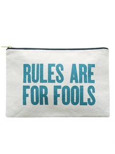 Canvas Pouch - Rules Are For Fools | Canvas Pouches | Shop | Alphabet Bags