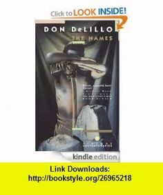 The Names eBook Don Delillo ,   ,  , ASIN: B007M2ADCO , tutorials , pdf , ebook , torrent , downloads , rapidshare , filesonic , hotfile , megaupload , fileserve