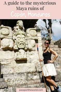 Visiting the Maya ruins in Copán, is one of the best things to do in Honduras. This is a guide to the mysterious Maya ruins of the former Copán empire, with everything you need to know before and during your visit. Honduras Travel, Archaeological Site, Mysterious, Trip Planning, Passport, Maya, Traveling By Yourself, Travel Inspiration, Mystery