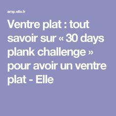 Ventre plat : tout savoir sur « 30 days plank challenge » pour avoir un ventre plat - Elle