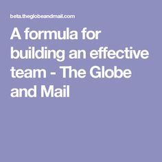 To take a project from idea to implementation requires people with four distinct talents, according to an expert in 'team alchemy' Globe, Management, Play, Building, Inspiration, Ideas, Construction, Balloon, Biblical Inspiration