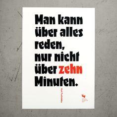 """Poster """"Man kann über alles reden, nur nicht über zehn Minuten. – Kurt Tucholsky"""""""