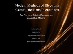 modern-methods-of-electronic-communications-interception-unit-1-i-p by Carla McCoy via Slideshare