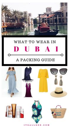 The ultimate guide on what to wear when in#Dubai- Dubai Fashion - Includes packing essentials too. www.itsallbee.com... #whattowear #ootd #travelblogger #stylemadeeasy #style #packing #packtips