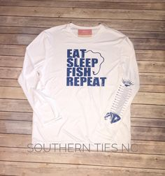 Eat, Sleep, Fish, Repeat Mens fishing shirt. 50 UPF by SouthernTiesNC on Etsy https://www.etsy.com/listing/527502424/eat-sleep-fish-repeat-mens-fishing-shirt