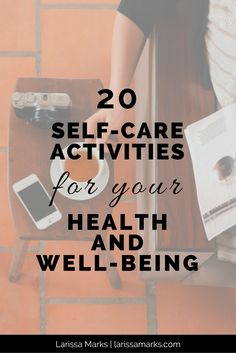 20 self-care activities for your health and well-being ..