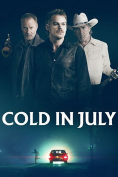 Cold in July | Movies Online