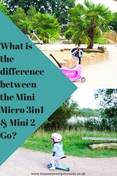 MICRO SCOOTER: What is the difference between the Mini Micro 3 in 1 & Mini 2 Go?