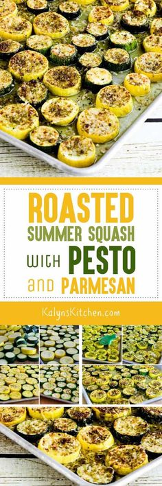Roasted Summer Squash with Pesto and Parmesan found on KalynsKitchen.com