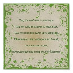 Irish Blessing was in many of my relative's homes growing up <3