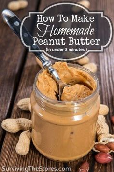 Easy Homesteading: How To Make Homemade Peanut Butter In 3 Minutes Recipe