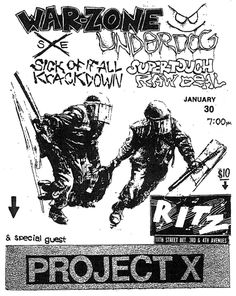 Warzone, Project X, Sick of it All, Supertouch, Raw Deal, Underdog punk hardcore flyer.