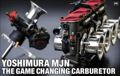 YOSHIMURA MJN: THE GAME CHANGING CARBURETOR