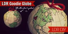 LDR DIY: Create a Goodie Globe for your Sweetheart! - LDR Magazine
