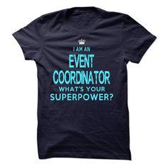 (Tshirt Like) I am an Event Coordinator [TShirt 2016] Hoodies