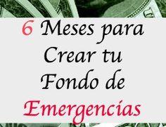 Como hacer tu fondo para las emergencias. Más otros recursos para ganar más, mientras lo haces.