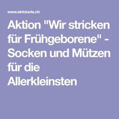 """Aktion """"Wir stricken für Frühgeborene"""" - Socken und Mützen für die Allerkleinsten"""