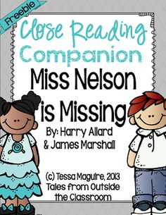 Free close reading unit for Miss Nelson is Missing- it includes questions, prompts, and graphic organizers to help students analyze the text and how it's written.
