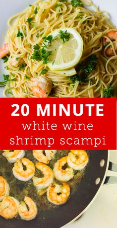 Super easy shrimp scampi recipe that only takes 20 minutes to make.
