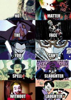 No matter the face, you can't spell slaughter without laughter. Ahh the Joker Batman Joker Batman, Batman Stuff, Batman Art, Dc Universe, Batman Universe, Joker Und Harley Quinn, Nananana Batman, Univers Dc, Video X