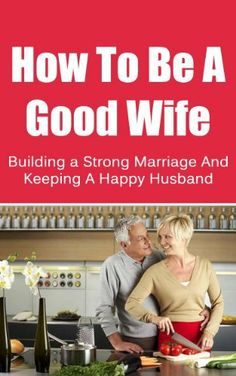 building a strong relationship with husband and wife