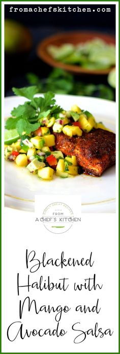 Blackened Halibut with Mango - Avocado Salsa