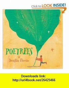 Poetrees (9781416986720) Douglas Florian , ISBN-10: 1416986723  , ISBN-13: 978-1416986720 ,  , tutorials , pdf , ebook , torrent , downloads , rapidshare , filesonic , hotfile , megaupload , fileserve