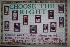 "Church Bulletin Board Ideas | What are your Primary bulletin board ideas for 2012, ""Choose the Right ..."