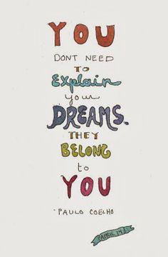 Your Dreams belong to you  #dreams #life #quote