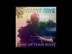 Sunshine King - Wine up your Body Sunshine, King, Youtube, Nikko, Youtubers, Youtube Movies