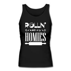 Rollin' with my homies, bake, baking, christmas, xmas, diet, chocolate, cupcake, cooking, chef, bbq, grill, apron, funny, quote, saying, grill apron, housewife, houseman, gift, humor, muffin