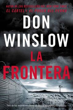 The Cartel author Don Winslow hits hard with new novel The Border New York Times, Don Winslow, War On Drugs, Dog Books, Mystery Thriller, Thriller Books, Thrillers, Book Lists, Clarice Lispector