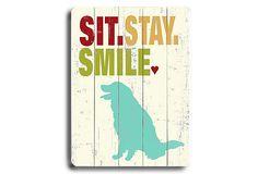 12.16  14.20Sit Stay Smile on OneKingsLane.com